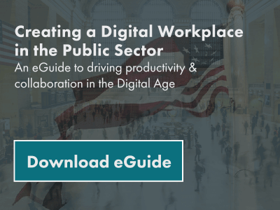 Get the eGuide - Creating a Digital Workplace in Public Sector