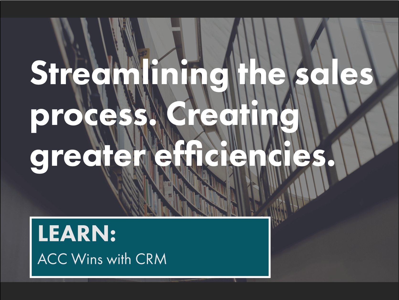 ACC wins with CRM- learn