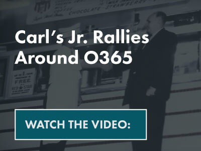 Carl's Jr. Rallies Around O365- Watch the video