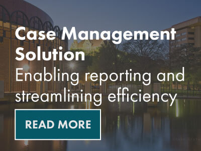 Case Management Solution- Enabling reporting and streamlining efficiency Case Study