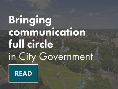 Bringing communication full circle in city government case study