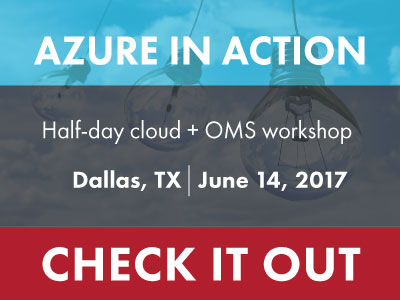 Register for our Cloud Workshop: Azure in Action - Dallas on June 14, 2017