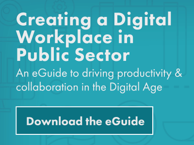 eGuide to your Public Sector Digital Workplace