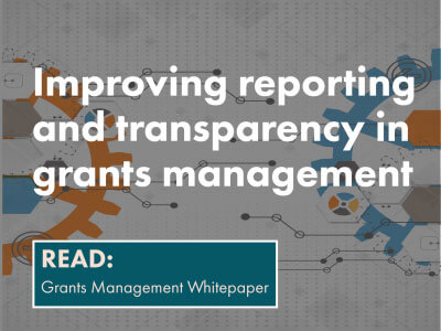 Learn how to improve reporting and transparency in grants management