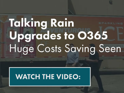 Talking Rain Upgrades to O365 Huge Costs Saving Seen- Watch video