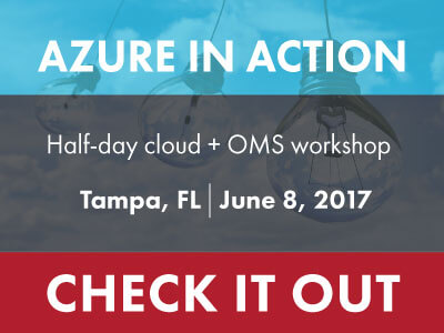 Register for our Cloud Workshop: Azure in Action - Tampa on June 8, 2017