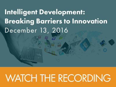 Watch the webinar entitled Intelligent development: Breaking barriers to innovation