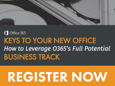 Register for O365 Keys to Your New Office - Business Track