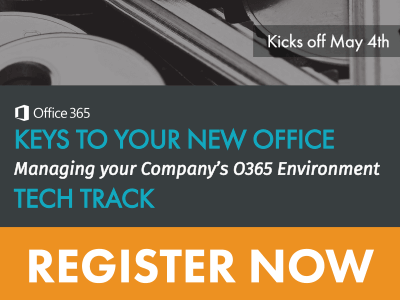 Register for O365 Keys to Your New Office - Tech Track