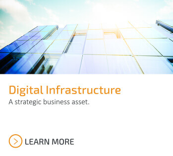 Digital Infrastructure is your strategic business asset. Learn more.