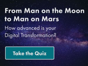 How advanced is your Digital Transformation. Take the Quiz.