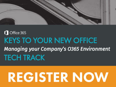 Register for our O365 Virtual Training - Keys to Your New Office | Tech Track