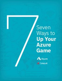 7 Ways to Up Your Azure Game